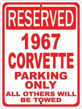 "1967 67 Corvette Chevrolet Novelty Reserved Parking Street Sign 9""X12"" A... - $14.01"