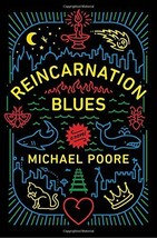 Reincarnation Blues: A Novel by Michael Poore In Hardcover FREE SHIPPING - $19.80