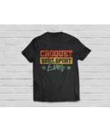 Croquet Shirt - Croquet Best Sport Ever T-Shirt - €16,72 EUR