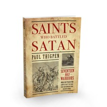 Saints Who Battled Satan: Seventeen Holy Warriors Who Can Teach You How to Fight image 2