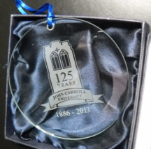 John Carroll University Christmas Ornament Etched Glass 125 Years 1886-2... - $12.99