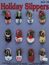 Holiday Slippers Christmas Ornaments Kappie Plastic Canvas Pattern Bookl... - $7.17