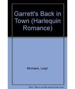 Garrett'S Back In Town Leigh Michaels - $2.96