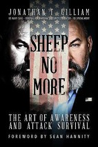 Sheep No More : The Art of Awareness and Attack Survival by Jonathan T. ... - $11.95