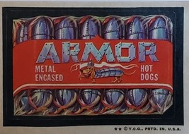 1974/ 6th S TOPPS WACKY sticker Armor Metal Encased Hot Dogs - $1.95