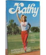 Kathy; All she needed was time- and a miracle Barbara Miller and Charles... - $3.71