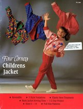 Four Corners Childrens Jacket Sewing Pattern Reversible 3 Styles Sizes 6... - $4.49