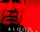 Blood Work (Widescreen Edition) [DVD] (2004) Becker, Gerry; Chi, Chao Li; Dan...