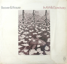 Beaver & Krause - In A Wild Sanctuary 1970 LP NM Moog - $8.00