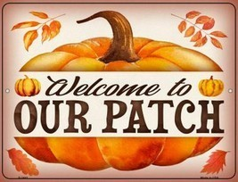 "Welcome To Our Pumpkin Patch Halloween Humor Metal Sign 9"" x 12"" Wall De... - $23.95"