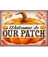 """Welcome To Our Pumpkin Patch Halloween Humor Metal Sign 9"""" x 12"""" Wall De... - £17.41 GBP"""