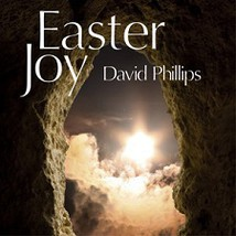 Easter Joy - David Phillips - $18.95