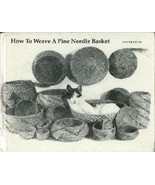 How to Weave a Pine Needle Basket 85 Jolley HC Weaving Home Craft Art - $24.93