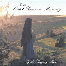 In the Quiet Summer Morning - The Singing Nun's - LCD41