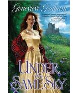Under the Same Sky by Genevieve Graham (2012, Hardback) Historical Romance - $8.00
