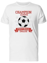 Champion League Soccer Men's Tee -Image by Shutterstock - $9.89+