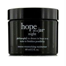 Philosophy Hope In A Jar Night Intensive Retexturizing Moisturizer 2 oz.NIB - $40.00