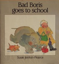 Bad Boris Goes to School (HBJ Treasures to Share Library) [Paperback] Susie Jenk