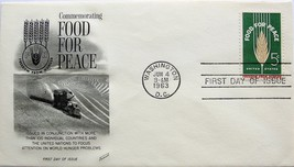 June 4, 1963 First Day of Issue, Fleetwood Cover, Food for Peace #7 - $1.38