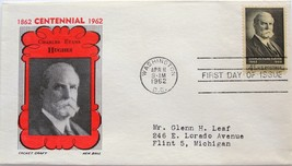 April 11, 1962 First Day of Issue, Ken Boll Cover, Charles Evans Hughes #10 - $1.28