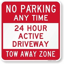 """No Parking Any Time - 24 Hour Active Driveway"" Sign By SmartSign 