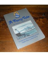 A Ferry Tale: Cape May-Lewes Ferry Delaware River book - $2.99