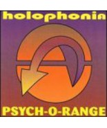 Psych-O-Range [Audio CD] Holophonia - $6.93