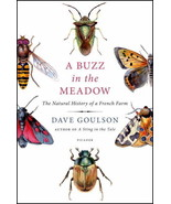 A Buzz in the Meadow: : Dave Goulson : New Hardcover   @ZB - $10.95