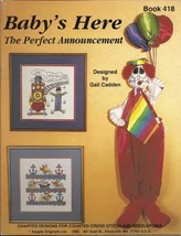 Baby's Here Charted Designs for Counted Cross Stitch and Needlepoint (Ba... - $4.94