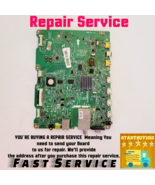 REPAIR SERVICE Samsung BN94-04689C Main Board for UN55D6005SFXZA fast sh... - $77.99