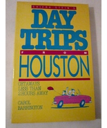 Day Trips from Houston 1984 Shifra Stein by Car... - $5.99