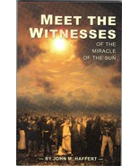 Meet the Witnesses of the Miracle of the Sun - B-109 - $9.99