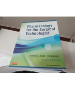 Pharmacology for the Surgical Technologist , 3rd  Edition , 2012 - $12.00