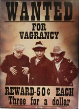 3 Stooges-Wanted for Vagrancy  Metal Sign - $16.95