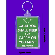 calm you shall keep and carry on you must Hmmm,yoda style  handmade in uk from u