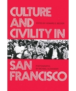 Culture and Civility in San Francisco (Transaction/Society Book Series) ... - $14.84