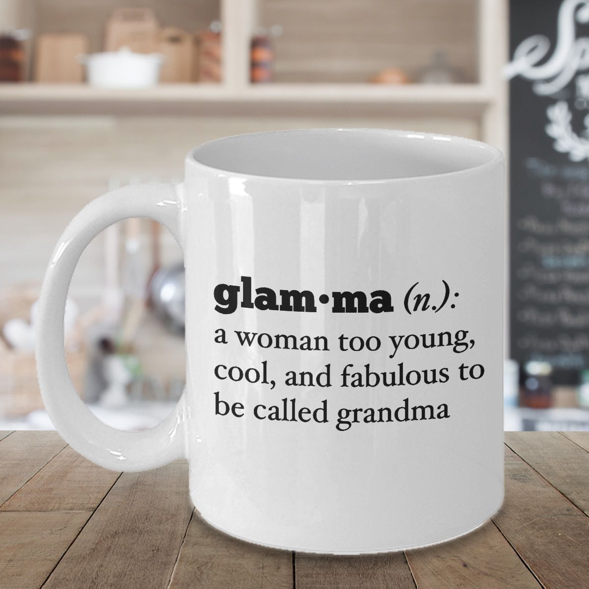 d7bd9c9f116 Glamma Definition Mug - Grandmother Grandma and 50 similar items. 57