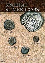 (DM 108) Spanish Silver Cobs - $25.00