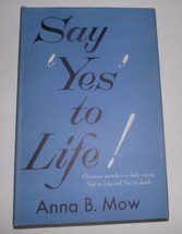 Anna Mow Say Yes to Life Church Bible Encouragment HBDJ 1964 Christian G... - $8.90