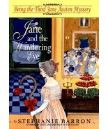 Jane and the Wandering Eye: Being the Third Jane Austen Mystery Barron, ... - $2.31