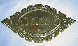 Vintage Solid Brass No Smoking Ornate  Sign Plaque - $34.99