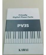 "Kawai PV35 Users Manual ""Near Perfect Condition"" - $9.89"
