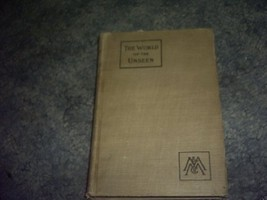 The World of the Unseen Higher Space to Things Eternal [Hardcover] by - $175.00
