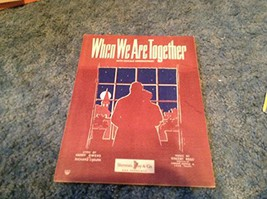When We Are Together Sheet Music [Sheet music] by HARRY OWENS - $15.06