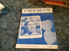 If I Give My Heart To You - Sheet Music [Sheet music] by Jimmie Crane; Al Jac... - $15.06