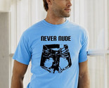 Light Blue never Nude mens funny tee shirt tshirt teen size S,M,L, or XL