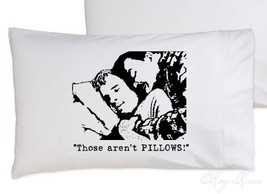 Funny Those aren't Pillows pillowcase cinema humor day 1980s 80s john joke and o - $15.98