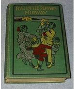 Five Little Peppers Midway 1893 Margaret Sidney Series Book Antique Vintage - $14.95