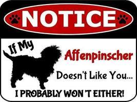 2 Count Top Shelf Novelties Notice If My Affenpinscher Doesn't Like You ... - $12.69