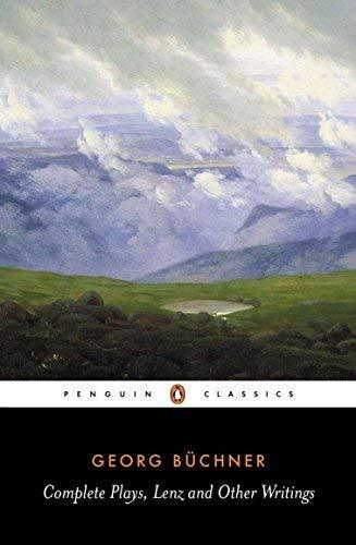 Complete Plays, Lenz, and Other Writings (Penguin Classics) [Paperback] Buchner,